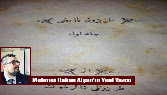 """Şakir Şevket Bey'in """"Trabzon Tarihi"""" adlı kitabında Akçaabat'a Dâir Notlar"""