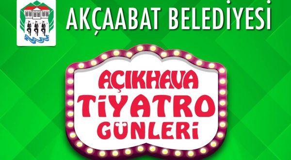 AKÇAABAT'TA AÇIK HAVA TİYATRO GÜNLERİ
