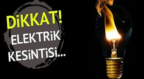 DİKKAT! ELEKTRİK KESİNTİSİ